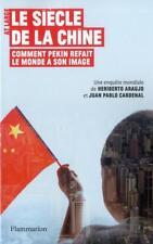 le siècle de la Chine   comment Pékin refait le monde à son image Araujo  Heribe