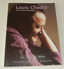 SONGBOOK Louis CHEDID Les 15 chansons indispensables PIANO CHANT GUITARE