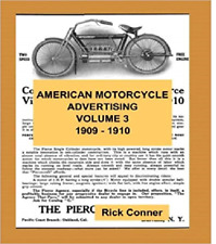 American Motorcycle Advertising Book Volume 3: 1909-1910 ~430 pgs~ Nostalgia!
