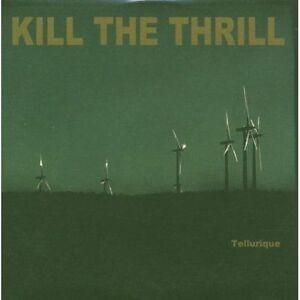 KILL THE THRILL-TELLURIQUE-DIGI-industrial metal-godflesh-killing joke-dirge