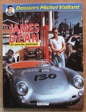 DOSSIERS MICHEL VAILLANT T. 1 / JAMES DEAN LA PASSION FOUDROYEE - E.O. -1995-