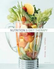 Nutrition and Diet Therapy (US PAPERBACK STUDENT 9/E; ISBN-13: 9781305110403)