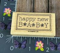 Stampin Up Happy New Baby Rubber Stamp Shower Flowers Announcement #I149