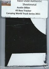 AUSTIN DILLON BASS TRACKER TRUCK SERIES AUTHENTIC NASCAR RACE USED SHEETMETAL #1