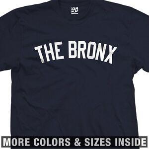 The Bronx Yankee T-Shirt - New York Borough Hip Hop Culture - All Sizes & Colors