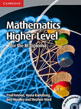 Mathematics for the IB Diploma: Higher Level with CD-ROM by Paul Fannon, Vesna Kadelburg, Ben Woolley, Stephen Ward (Mixed media product, 2012)