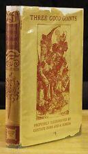 THREE GOOD GIANTS (1925) FRANCOIS RABELAIS, GUSTAVE DORE, 1ST ED. DUST WRAPPER