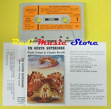 MC  PAOLO TOFANI CLAUDIO ROCCHI Un gusto superiore 1980 italy no cd lp dvd vhs