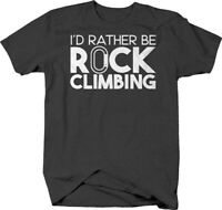 Id rather be rock climbing caps carabiner adventure outdoors T Shirt for Men