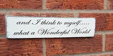 Wooden I think to myself wonderful world free standing sign shabby vintage chic