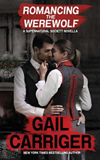 Carriger Gail-Romancing The Werewolf BOOK NEUF
