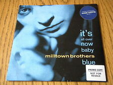 """MILLTOWN BROTHERS - IT'S ALL OVER NOW BABY BLUE  7"""" VINYL PS"""