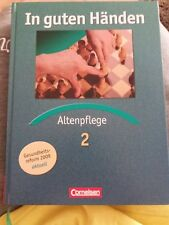 In guten Händen, Altenpflege, Band 2, Gebundene Ausgabe, 2006, gebraucht-wie neu