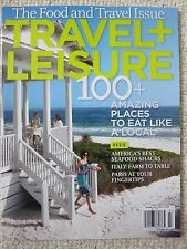 Travel + Leisure Magazine July 2011 Food and Travel Issue Eat Like a Local