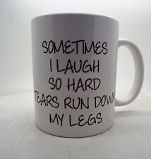 SOMETIMES I RIE SO HARD Lágrimas correr Down My PATA 313ml Taza de cerámica