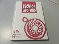 Tecnica Dell'Matching 3.A - Ais Association Italian Sommeliers - 2001
