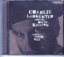 (EI647) Charlie Lankester And The MoJo Killers, Song In A Minor Key - sealed CD