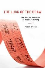The Luck of the Draw: The Role of Lotteries in Decision Making, Stone, Peter