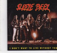 Sleeze Beez-I Dont  Want To Live Without You cd single