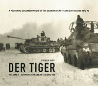 DER TIGER - Volume 3 - SCHWERE PANZERABTEILUNG 503 (Volker Ruff) DE/ENG
