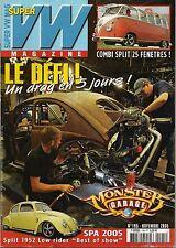 SUPER VW MAGAZINE N°195 LE DEFI ! UN DRAG EN 5 JOURS ! NOVEMBRE 2005