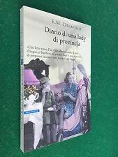 E.M. DELAFIELD - DIARIO DI UNA LADY DI PROVINCIA Neri Pozza (2010) Libro OTTIMO