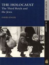 The Holocaust: The Third Reich and the Jews (Seminar Studies in History Series)