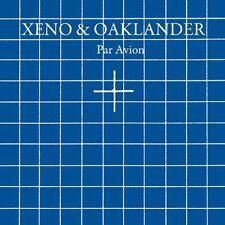 Xeno & Oaklander - Par Avion [New CD]