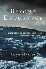 Beyond Endurance: 300 Boats, 600 Miles, and One Deadly Storm-ExLibrary