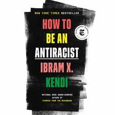 How To Be An Antiracist Ibram X. Kendi Hardcover Hardback Book *Brand New*