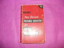 MOTOR'S TROUBLE SHOOTER FOR AUTO MECHANICS Copyright 1952 4th Edition
