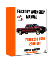 >> OFFICIAL WORKSHOP Manual Service Repair Ford F250-550 2006 - 2011