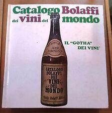 """55653 Catalogo """"Bolaffi"""" dei vini del mondo - Bolaffi ed 1968 (I edizione)"""