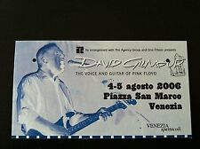 "DAVID GILMOUR Pass Ticket concert biglietto ""canceled"" Venice '06 (Pink Floyd)"