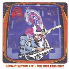 "CD BENTLEY RHYTHM ACE ""For Your Ears Only"" Original Album 2000 Zustand-wie neu!"