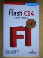 Adobe Flash CS4 Guida praticaCastrofino, GioffrèMondadoriinformatica software