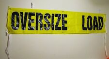 """OVERSIZE LOAD BANNER 18"""" X 84"""" Nylon Webbing & Grommets Made in USA #1581"""