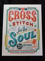 Cross Stitch for the Soul 20 designs to inspire Emma Congdon wise words & quotes