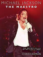 Michael Jackson the Maestro the Definitive a-Z Volume II - K-Z: By Cadman, Ch...