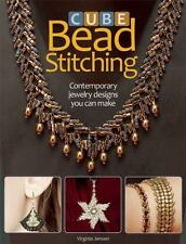 Cube Bead Stitching: Contemporary Jewelry Designs You Can Make, Jensen, Virginia