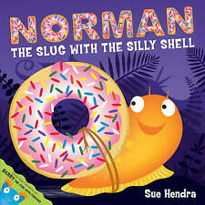 Norman the Slug with a Silly Shell by Sue Hendra Paperback