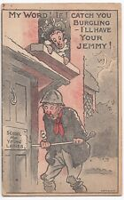 Criminal Comic PPC,1906, My Word, If I Catch You Burgling I'll Have Your Jemmy