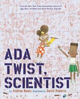 Ada Twist, Scientist by Andrea Beaty 9781419721373 | Brand New