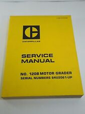 Caterpillar Service Manual 120B Motor Grader SEBR0509 CAT