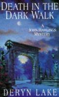 Death in the Dark Walk (A John Rawlings Mystery) by Lake, Deryn Paperback Book