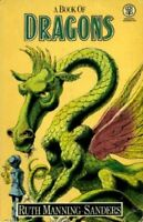 A Book of Dragons by Manning-Sanders, Ruth 0416581102 The Fast Free Shipping
