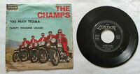 "THE CHAMPS 7"" TOO MUCH TEQUILA 45 GIRI VINYL ITALY 1960 LONDON HL9052 EX/EX"