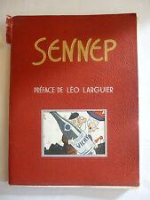 SENNEP. Préface de Léo Larguier. 1943