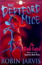 Good, The Deptford Mice: Book #1: The Dark Portal, Jarvis, Robin, Book
