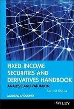Fixed-Income Securities and Derivatives Handbook: By Choudhry, Moorad